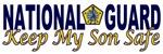 National Guard Keep My Son Safe