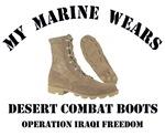 MY MARINE WEARS DESERT COMBAT BOOTS