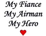 My Fiance, My Airman, My Hero