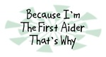 Because I'm The First Aider