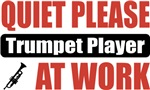Quiet Please Trumpet Player At Work