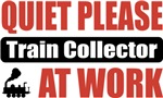 Quiet Please Train Collector At Work