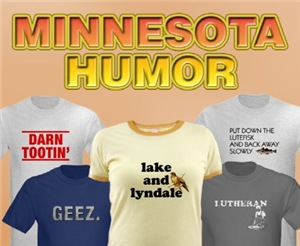 Minnesota Humor T-Shirts