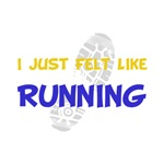 I Felt Like Running