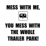 Mess With Trailer