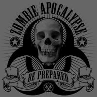 Zombie Apocalypse -- Be Prepared