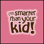 I'm Smarter Than Your Kid!