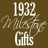 1932 Gifts