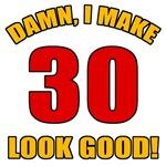 30 Looks Good!