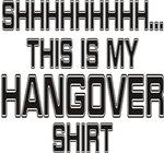 Hangover Shirt