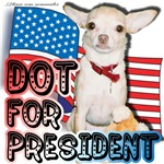 Dot for President teeshirts & gifts
