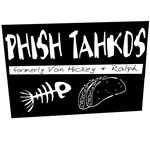 Phish Tahkos