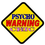 WARNING Psycho Chic