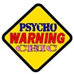 WARNING Psycho Chic
