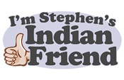 I'm Stephen's Indian Friend