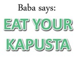 Baba Says: Eat Your Kapusta