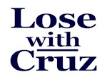 Lose with Cruz