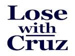 Lose with Cruz