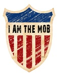 I Am The Mob Shield