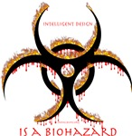 Intelligent Design Is A Biohazard - Flame with dri