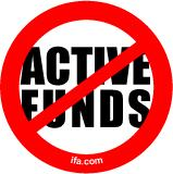 NO Active Funds