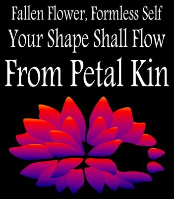 Fallen Flower, Form From Flow