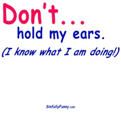 Don't Hold Ears