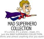 MAD SUPERHEROS
