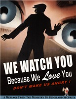 We Watch You Because We Love You!