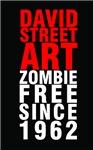 David Street Art ~ Zombie Free