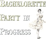 Vintage Bachelorette Party in Progress
