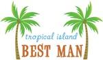 Destination Tropical Island Wedding Best Man