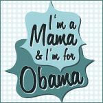 Blue I'm a Mama For Obama
