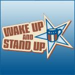 Wake Up and Stand Up Shirts