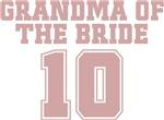 Uniform Grandma of the Bride 10 T-Shirts