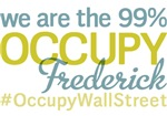 Occupy Frederick T-Shirts