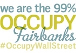 Occupy Fairbanks T-Shirts