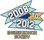 2008 to 2012 English Honor Society