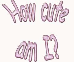 How cute am I
