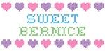 Sweet BERNICE