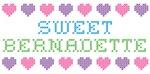 Sweet BERNADETTE