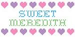 Sweet MEREDITH