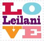 I Love Leilani
