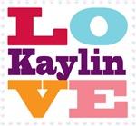 I Love Kaylin