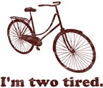 I'm Two Tired Too Tired Sleepy Bicycle