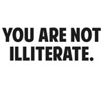 You are Not Illiterate
