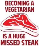 Becoming A Vegetarian Is A Huge Missed Steak