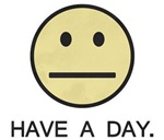 Have a Day Smiley Face