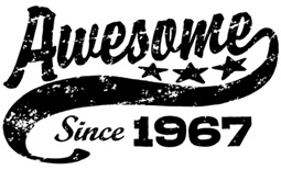 Awesome Since 1967 t-shirt