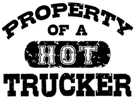 Property of a Hot Trucker